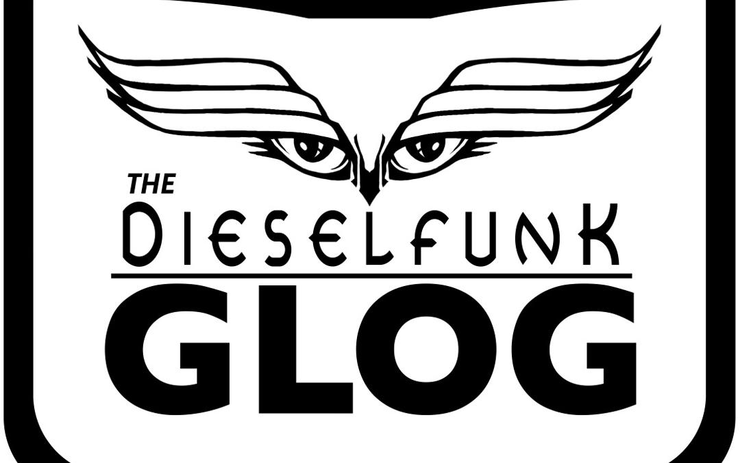 Dieselfunk Glog DNC