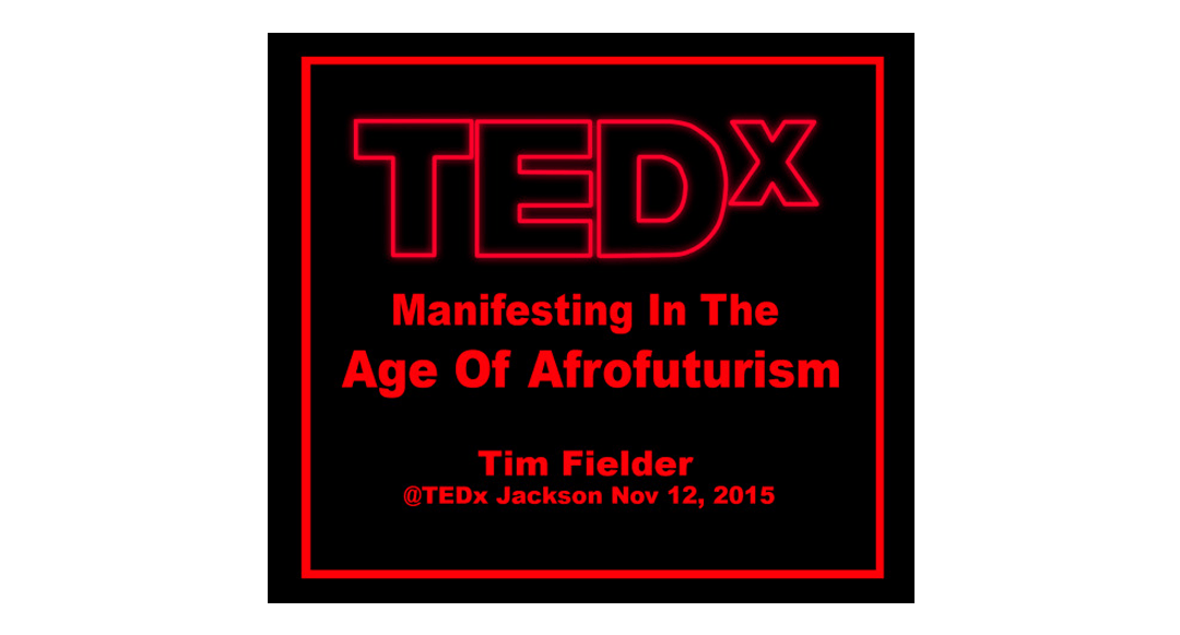 Tedx with Tim Fielder