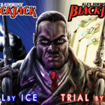 Black Jack Fire and Ice | Trial by Fire