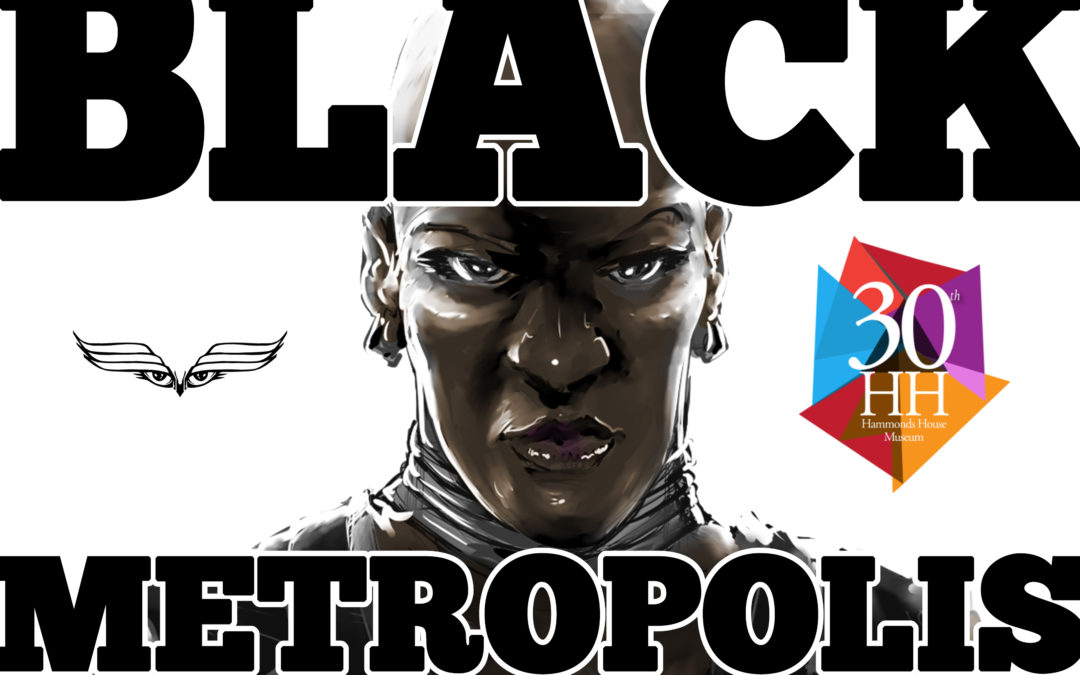 BLACK METROPOLIS RETURNS